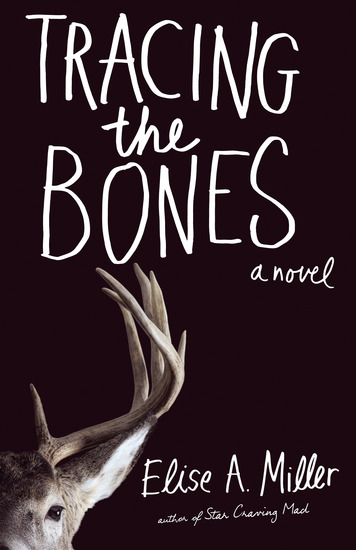 Tracing the Bones - A Novel - cover
