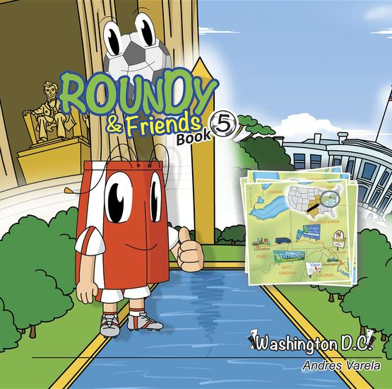 Roundy and Friends - Soccertowns Book 5 - Washington DC - cover