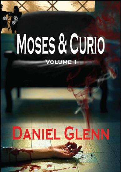 Moses and Curio: Volume 1 - cover