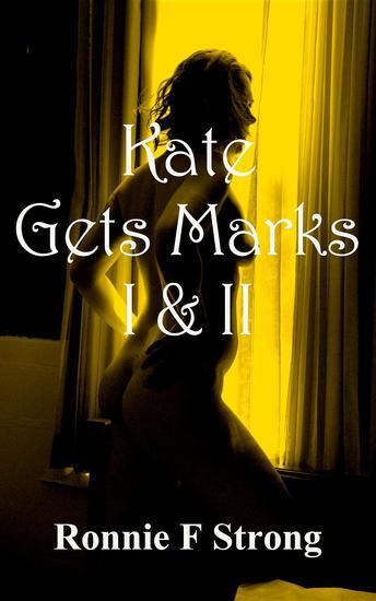 Kate Gets Marks I & II - cover