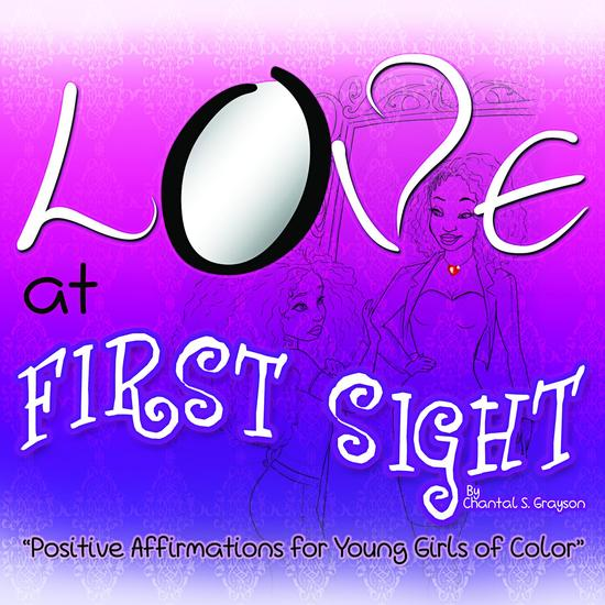 Love at First Sight - Positive Affirmations for Young Girls of Color - cover
