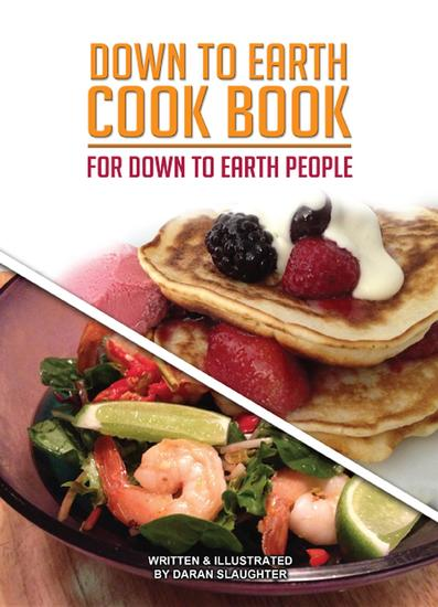 Down To Earth Cook Book - For Down To Earth People - cover