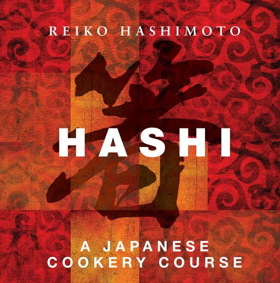 Hashi - A Japanese Cookery Course - cover