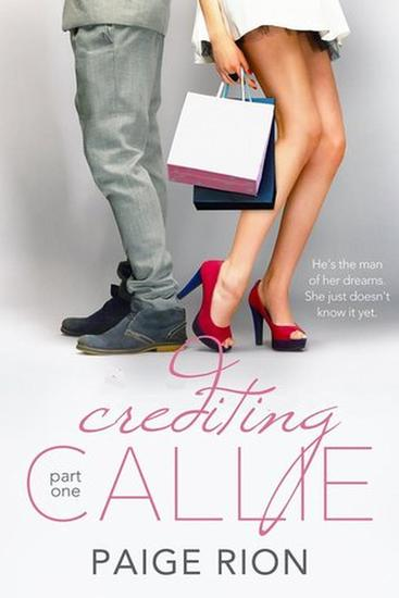 Crediting Callie: Part one - Crediting Callie #1 - cover
