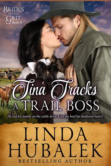 Tina Tracks a Trail Boss - Brides with Grit #8 - cover