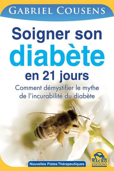 Soigner son diabète - Comment démystifier le mythe de l'incurabilité du diabète - cover