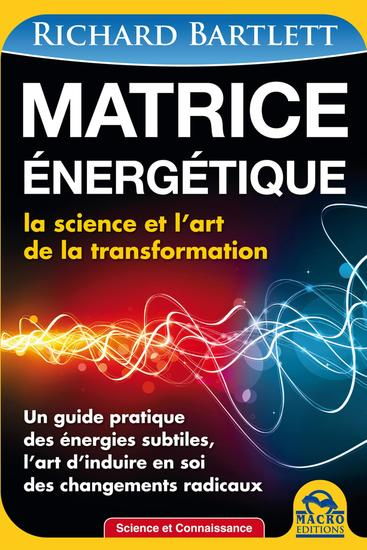 Matrice energétique - La science et l'art de la transformation - cover