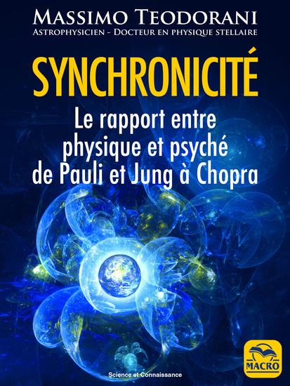 Synchronicité - Le rapport entre physique et psyché de Pauli et Jung à Chopra - cover