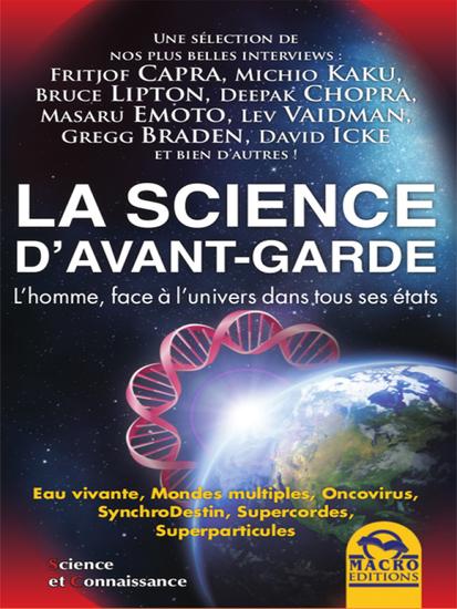 La science d'avant-garde - L#39;homme face à l#39;univers dans tous ses éta - cover