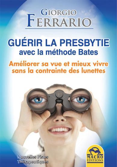 Guérir la presbytie avec la méthode Bates - cover