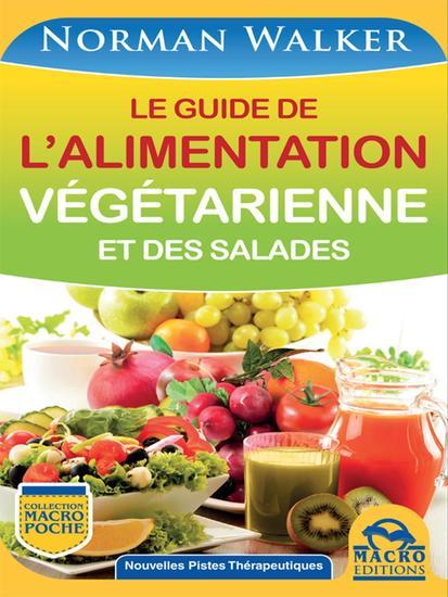 Le guide de l'alimentation végétarienne et des salades - cover