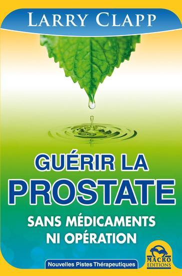 Guérir la prostate - Sans medicaments ni opération - cover