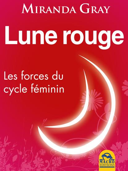 Lune rouge - Les forces du cycle féminin - cover