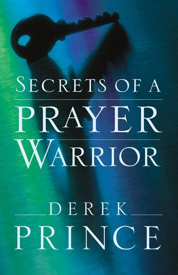 Secrets of a Prayer Warrior - cover
