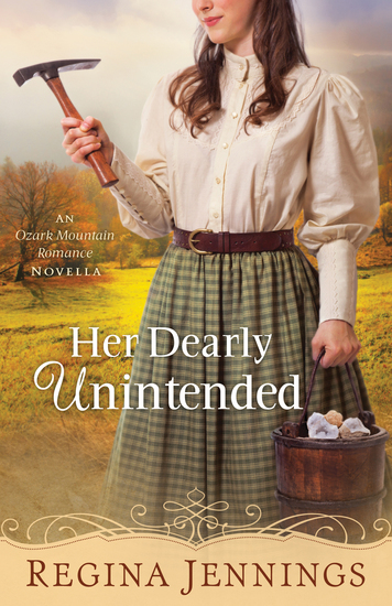 Her Dearly Unintended (With This Ring? Collection) - An Ozark Mountain Romance Novella - cover