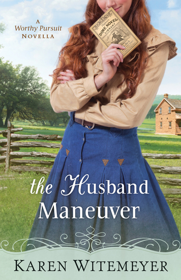 The Husband Maneuver (With This Ring? Collection) - A Worthy Pursuit Novella - cover