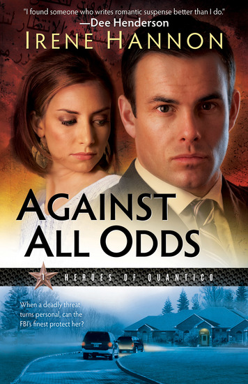 Against All Odds (Heroes of Quantico Book #1) - A Novel - cover