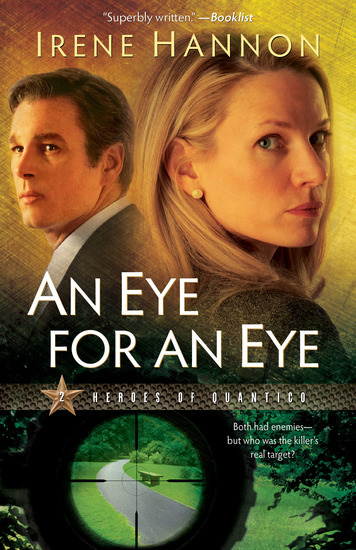 An Eye for an Eye (Heroes of Quantico Book #2) - A Novel - cover