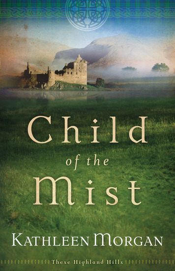 Child of the Mist (These Highland Hills Book #1) - cover