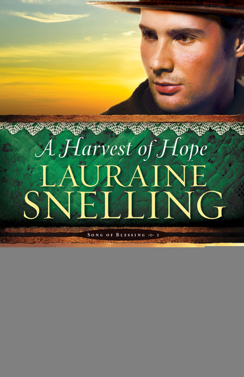 A Harvest of Hope (Song of Blessing Book #2) - cover
