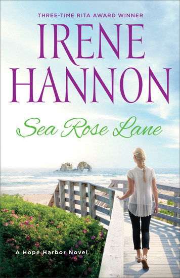 Sea Rose Lane - A Hope Harbor Novel - cover