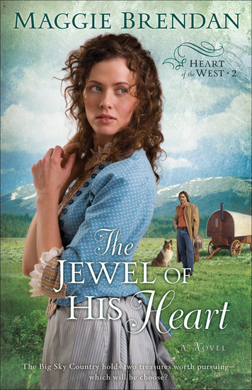 The Jewel of His Heart (Heart of the West Book #2) - A Novel - cover