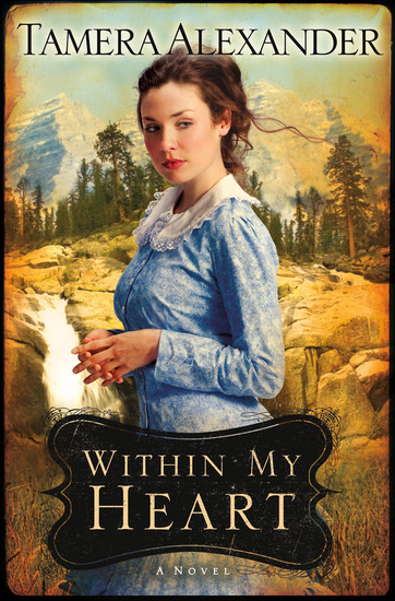 Within My Heart (Timber Ridge Reflections Book #3) - cover