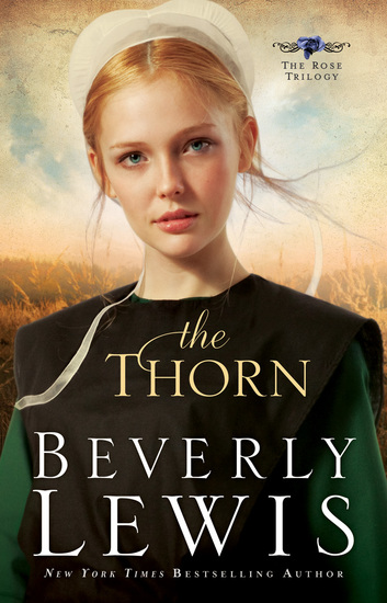 The Thorn (The Rose Trilogy Book #1) - cover