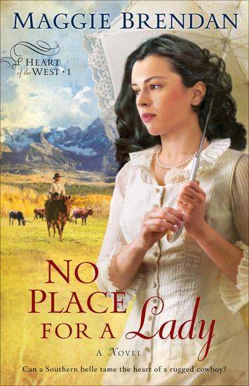 No Place for a Lady (Heart of the West Book #1) - A Novel - cover