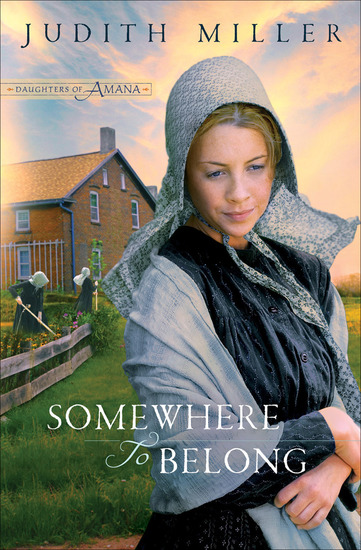 Somewhere to Belong (Daughters of Amana Book #1) - cover