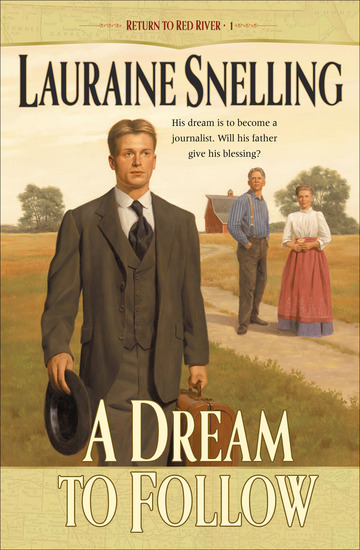 A Dream to Follow (Return to Red River Book #1) - cover