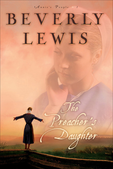 The Preacher's Daughter (Annie's People Book #1) - cover