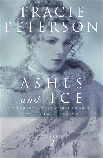 Ashes and Ice (Yukon Quest Book #2) - cover