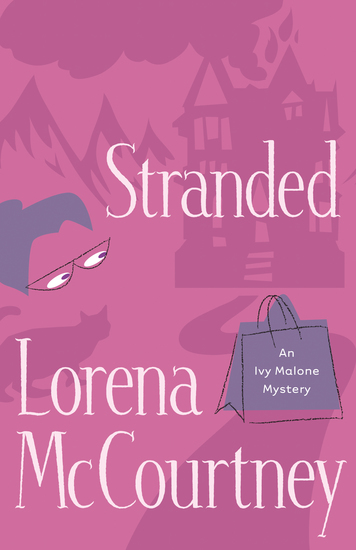 Stranded (An Ivy Malone Mystery Book #4) - cover