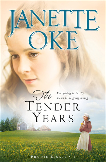 The Tender Years (Prairie Legacy Book #1) - cover