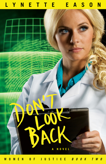 Don't Look Back (Women of Justice Book #2) - A Novel - cover