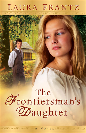 The Frontiersman's Daughter - A Novel - cover