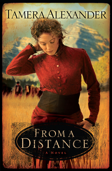 From a Distance (Timber Ridge Reflections Book #1) - cover