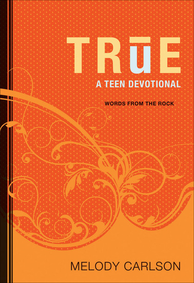 True (Words From the Rock) - A Teen Devotional - cover