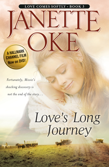 Love's Long Journey (Love Comes Softly Book #3) - cover