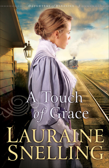 A Touch of Grace (Daughters of Blessing Book #3) - cover