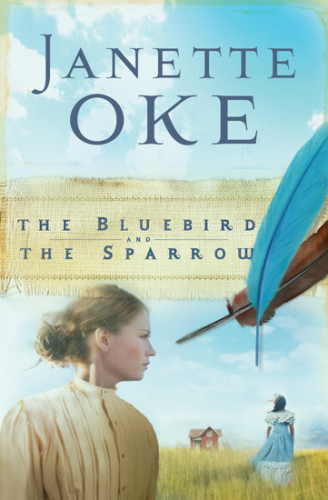 The Bluebird and the Sparrow (Women of the West Book #10) - cover