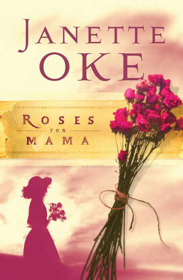 Roses for Mama (Women of the West Book #3) - cover