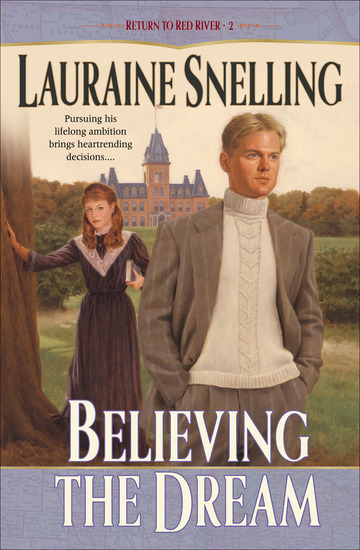 Believing the Dream (Return to Red River Book #2) - cover