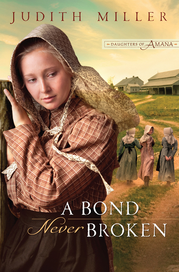 A Bond Never Broken (Daughters of Amana Book #3) - cover