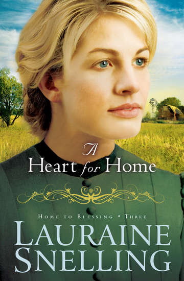A Heart for Home (Home to Blessing Book #3) - cover