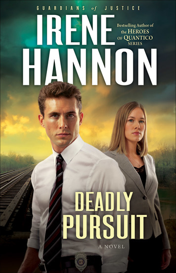 Deadly Pursuit (Guardians of Justice Book #2) - A Novel - cover