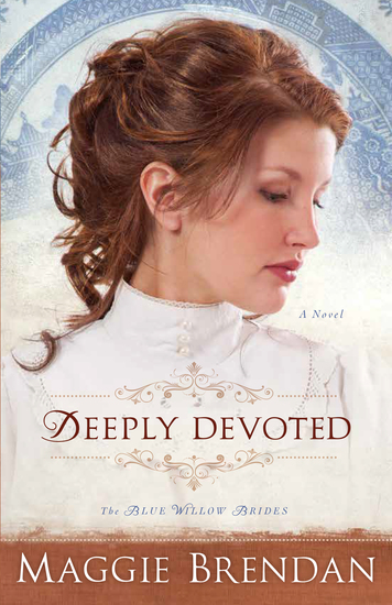 Deeply Devoted (The Blue Willow Brides Book #1) - A Novel - cover