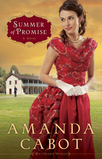 Summer of Promise (Westward Winds Book #1) - A Novel - cover
