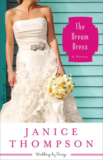 The Dream Dress (Weddings by Design Book #3) - A Novel - cover